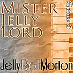 Jelly Roll Morton Mister Jelly Lord Volume 2