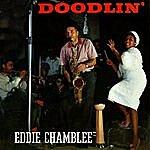 Eddie Chamblee Doodlin'