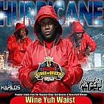 The Hurricane Wine Yuh Waist