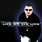 Prince Charming Life On The Line (Feat. Big Mike & Rob V.) - Single