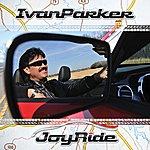 Ivan Parker Joyride
