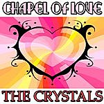 The Crystals Chapel Of Love Ep
