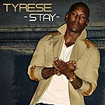 Tyrese Stay