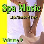 Nature Sounds Spa Music (Light Thunder & Piano) Volumne 9