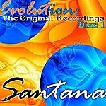 Santana Evolution: The Original Recordings Disc 1