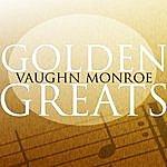 Vaughn Monroe Golden Greats