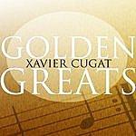 Xavier Cugat Golden Greats