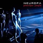 Neuropa Plastique People (Expanded Digital Version)