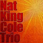 Nat King Cole Trio Nat King Cole Trio
