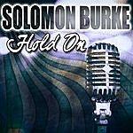 Solomon Burke Hold On