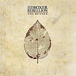The Boxer Rebellion The Runner (Single)