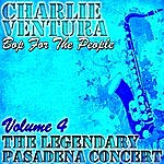 Charlie Ventura Bop For The People Volume 4 - The Legendary Pasadena Concert