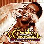 Bobby Womack In Concert