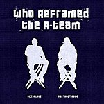Abstract Rude Who Reframed The A-Team