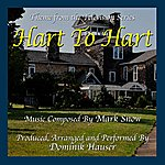 Mark Snow Hart To Hart - Theme From The Tv Series (Feat. Dominik Hauser) - Single