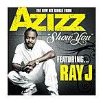 Az Izz Show You (Feat. Ray J) - Single