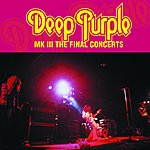 Deep Purple Mk3 - The Final Concerts