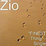 "Zio ""Finest Thing"" - Single"