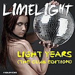 Limelight Light Years (The Club Edition)