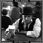 Paul Davies Man About Town