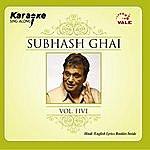 Instrumental Subhash Ghai Vol-5