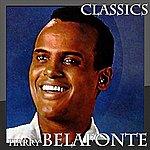 Harry Belafonte Harry Belafonte - Classics