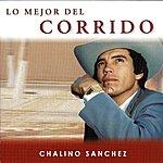 Chalino Sanchez Lo Mejor Del Corrido