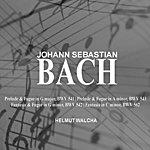 Helmut Walcha Bach: Prelude And Fugue; Fantasia