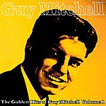 Guy Mitchell The Golden Hits Of Guy Mitchell, Vol. 1