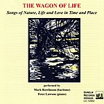 Peter Lawson The Wagon Of Life: Songs Of Nature, Life And Love In Time And Place