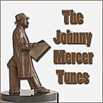 Johnny Mercer The Johnny Mercer Tunes