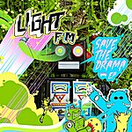 Light FM Save The Drama Ep