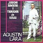 Agustín Lara Jarocho Rumbero Y T.