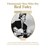 Red Foley Chattanoogie Shoe Shine Boy - Red Foley