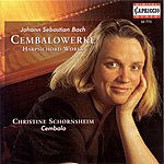 Christine Schornsheim Bach, J.S.: Harpsichord Works - Suites, Bwv 818a, 823 / 4 Duets / Fantasia On A Rondo / Preludes / Sonata
