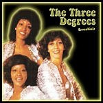 The Three Degrees The Three Degrees: Essentials