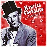 Maurice Chevalier Maurice Chevalier: Essentials