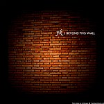 Y.K. Beyond This Wall