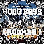 Hogg Boss This Is The West Coast (Feat. Crooked I & Teki) - Single