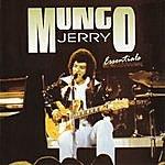 Mungo Jerry Mungo Jerry: Essentials