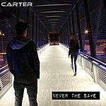 Carter Never The Same (Feat. Maskerade) - Single