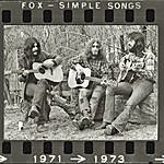 Fox Simple Songs 1971-1973