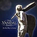 Vandal As The Day Is Long