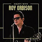 Roy Orbison Nights With Roy Orbison
