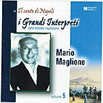 Mario Maglione I Grandi Interpreti, Vol. 5
