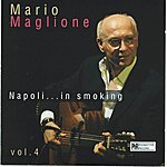 Mario Maglione Napoli...In Smoking, Vol. 4