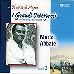 Mario Abbate I Grandi Interpreti, Vol. 2