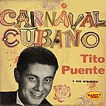 Tito Puente Carnaval Cubano: Rarity Music Pop, Vol. 153