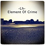 LH Element Of Crime