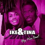 Ike & Tina Turner Hey Miss Tina